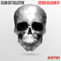 Cotard Delusion - EP — Clean Cut Collective