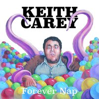 Forever Nap — Keith Carey