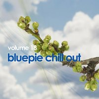 Blue Pie Chill Out, Vol. 18 — сборник