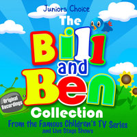 The Bill and Ben Collection - — Juniors Choice