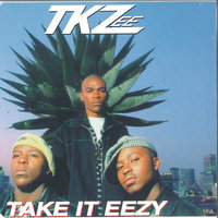Take It Eezy — TKZee