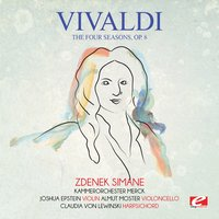 Vivaldi: The Four Seasons, Op. 8 — Zdenek Simane, Kammerorchester Merck, Антонио Вивальди