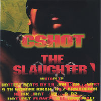 The Slaughter — Cshot The Voice Of Rebellion