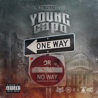 Oneway or Noway — C-Bo, Young Capo