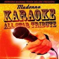 Karaoke Backing Track Deluxe Presents: Madonna — Karaoke All Star
