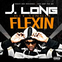 Flexin — J. Long