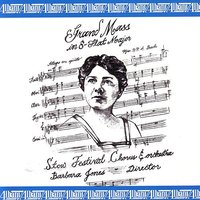 Grand Mass in E Flat Major — Barbara Jones, Stow Festival Chorus and Orchestra