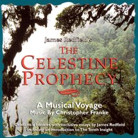 The Celestine Prophecy-A Musical Voyage — Christopher Franke