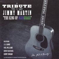 Jimmy Martin: Tribute to the King of Bluegrass Vol 1. — сборник