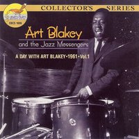 A Day with Art Blakey 1961, Vol.1 — Art Blakey, Lee Morgan, Wayne Shorter, Bobby Timmons, Jymie Merritt