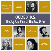 Oueens of Jazz (The Joy and Pain of the Jazz Divas), Vol. 17 — сборник