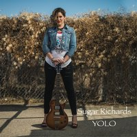 Yolo — Sugar Richards