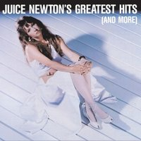 Juice Newton's Greatest Hits — Juice Newton