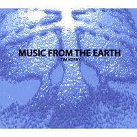 Music From Earth — Tim Korry