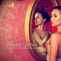 Private Lounge - Chill-Out & Lounge Collection, Vol. 10 — сборник