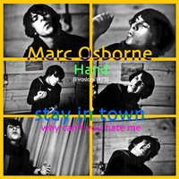 Stay in Town / Why Can't You Hate Me (Evasion 2012) - Single — Marc Osborne