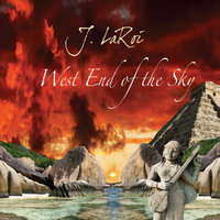 West End of the Sky — J.LaRoi