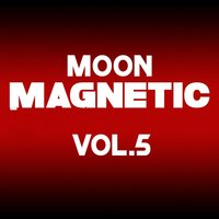 Moon Magnetic, Vol. 5 — сборник