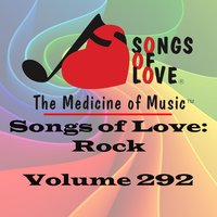 Songs of Love: Rock, Vol. 292 — сборник