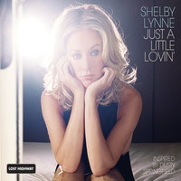 Just A Little Lovin' — Shelby Lynne