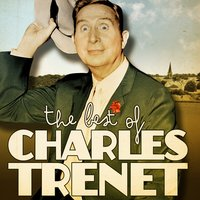 The Best of Charles Trenet — Charles Trenet