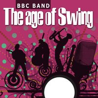 BBC Band - The Age Of Swing 3 — BBC Band