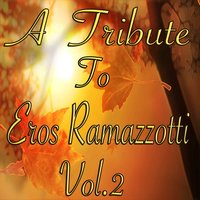 A Tribute to Eros Ramazzotti, Vol. 2 — Studio Sound Group