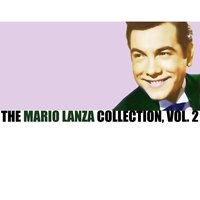 The Mario Lanza Collection, Vol. 2 — Mario Lanza