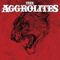 The Aggrolites — The Aggrolites