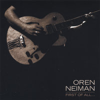 First of All — Oren Neiman