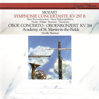 Mozart: Sinfonia Concertante; Oboe Concerto — Sir Neville Marriner, Academy of St. Martin in the Fields, Heinz Holliger & Chamber Orchestra of Europe, Hermann Baumann, Aurele Nicolet, Klaus Thunemann