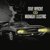 Hwy — Dave Wright & the Midnight Electric