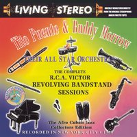 The Complete R.C.A. Victor Revolving Bandstand Sessions — Tito Puente, Buddy Morrow and His Orchestra, Tito Puente & Buddy Morrow Orchestras