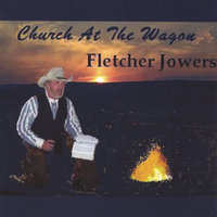 Church At The Wagon — FLETCHER JOWERS