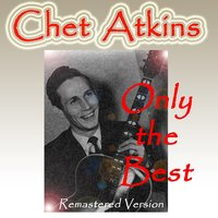 Chet Atkins: Only the Best — Chet Atkins, Умберто Джордано