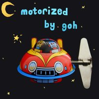 Motorized — Goh