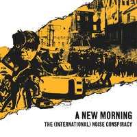 A New Morning, Changing Weather — The (International) Noise Conspiracy