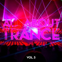 All About Trance, Vol. 3 — сборник