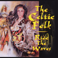 Ride the Waves — The Celtic Folk