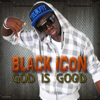 God Is Good — Black Icon