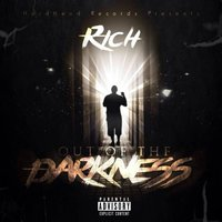 Out of the Darkness — Rich
