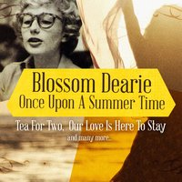 Once Upon a Summer Time — Blossom Dearie