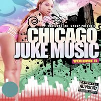 Chicago Juke Music, Vol. 5 — DJ Thadz