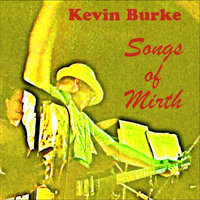 Songs of Mirth — Kevin Burke