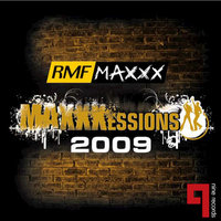 RMF Maxxxessions 2009 Tour Album — Mike Gillenwater, Dj ADHD