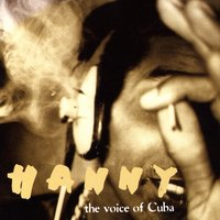 The Voice Of Cuba — Hanny
