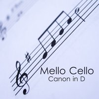 Mello Cello: Canon in D — The O'Neill Brothers Group