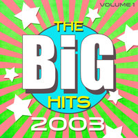 The Big Hits 2003, Vol. 1 — сборник