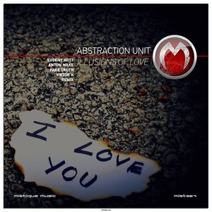 Abstraction Unit - Illusions of Love