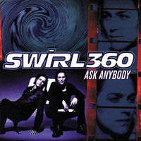 Ask Anybody — Swirl 360